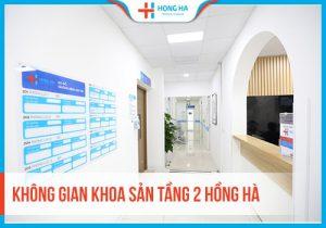 Chuyên khoa Sản Phụ khoaBệnh viện Đa khoa Hồng Hà