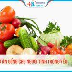 Tình trùng yếu nên ăn gì để khỏe mạnh hơn? Top 10+ thực phẩm nam giới nên biết