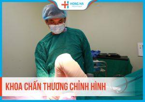 Chuyên khoa: Chấn thương chỉnh hình tại Bệnh viện Hồng Hà