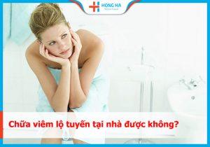 [ Tổng hợp] 8 cách chữa viêm lộ tuyến tại nhà an toàn & hiệu quả nhất