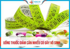 Uống thuốc giảm cân có gây vô sinh không? Thực hư ra sao?
