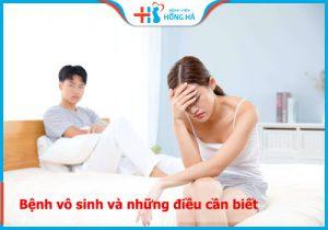 Vô sinh: Nguyên nhân, dấu hiệu & phương pháp điều trị hiệu quả