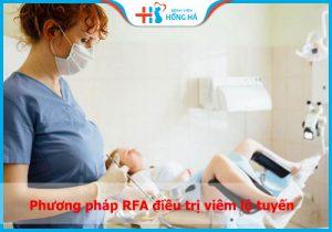 Kỹ thuật RFA: Điều trị viêm lộ tuyến bằng sóng cao tần liệu có thực sự thần kỳ?