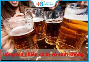 Uống bia nhiều có bị vô sinh không? Nhậu thế nào cho an toàn