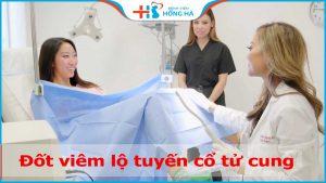 Đốt viêm lộ tuyến cổ tử cung không? Điều trị tận gốc bệnh viêm lộ tuyến