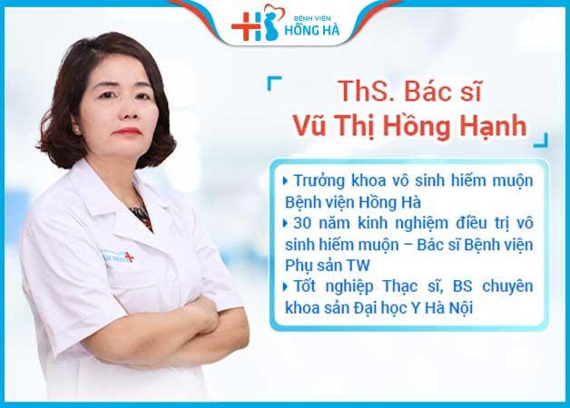 Bác sĩ Vũ Thị Hồng Hạnh - chuyên gia điều trị vô sinh hiếm muộn