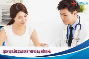 Tầm soát ung thư vú – cổ tử cung – tử cung – buồng trứng