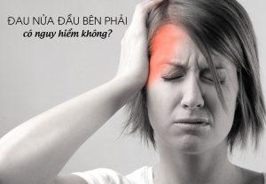 Nguyên nhân, triệu chứng, cách điều trị bệnh đau nửa đầu bên phải