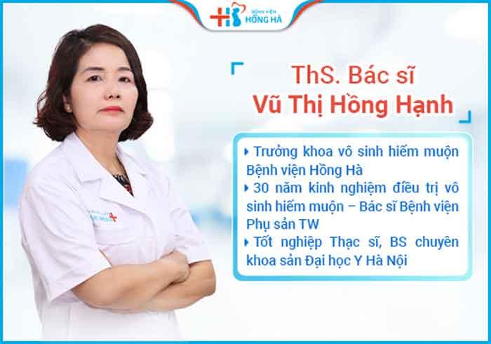 Bác sĩ Vũ Thị Hồng Hạnh là bác sĩ hàng đầu điều trị vô sinh